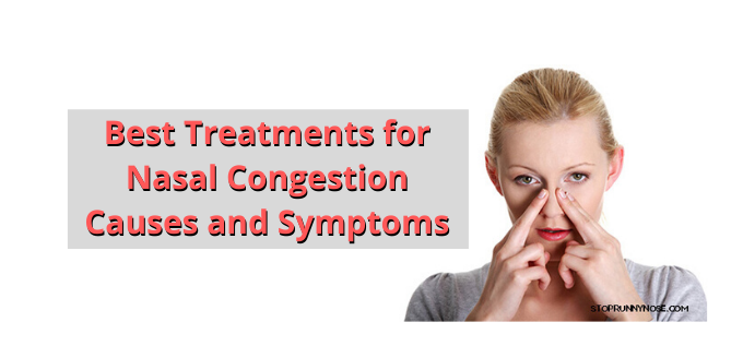 Photo of Best Treatments for Nasal Congestion | Causes and Symptoms
