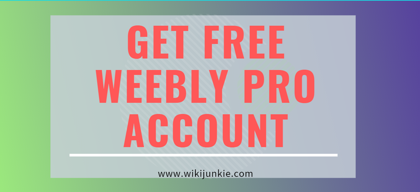 Photo of Get Weebly Pro For Free