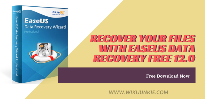 Recover Your Files with EaseUS Data Recovery Free 12.0