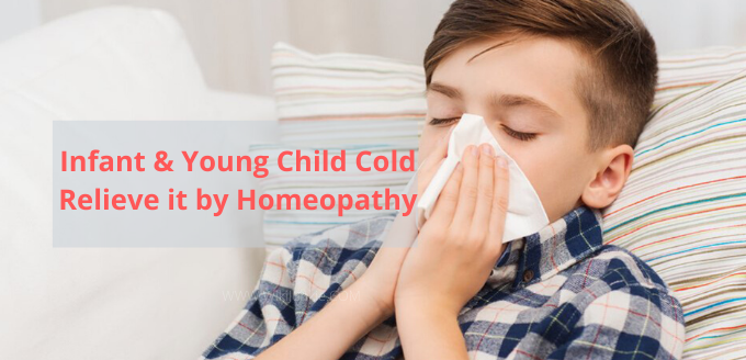 Photo of Infant & Young Child Cold, Relieve it by Homeopathy